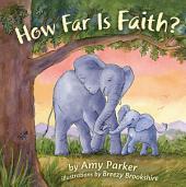 How Far Is Faith?