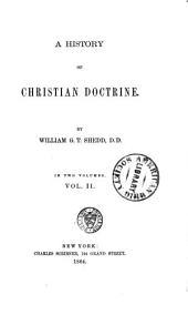 A History of Christian Doctrine: Volume 2