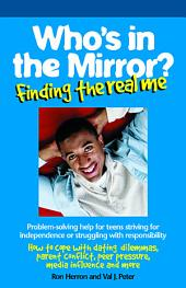 Who's in the Mirror?: Finding the Real Me