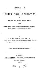 Materials for German prose composition, or, Selections from modern English writers, with grammatical notes by dr. Buchheim