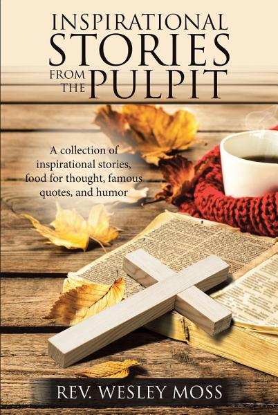 Inspirational Stories from the Pulpit