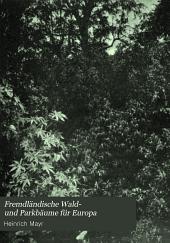 Fremdländische wald- und parkbäume für Europa