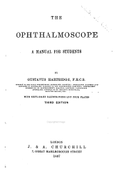 The Ophthalmoscope: A Manual for Students