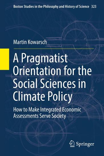A Pragmatist Orientation for the Social Sciences in Climate Policy PDF