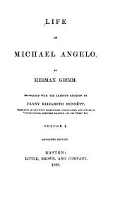 Life of Michael Angelo: Volume 1