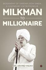 Milkman to Millionaire