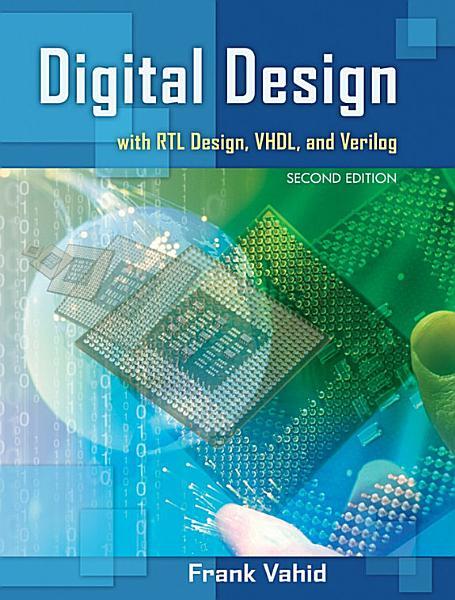 Digital Design 2nd Edition With Rtl Design Vhdl And Verilog And Verilog For Digital Design Set