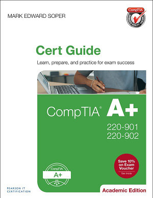CompTIA A  220 901 and 220 902 Cert Guide  Academic Edition PDF