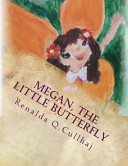 Megan  the Little Butterfly