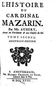 L'histoire du cardinal Mazarin: Volume3