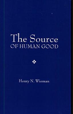The Source of Human Good PDF