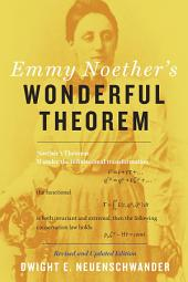 Emmy Noether's Wonderful Theorem: Edition 2