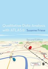 Qualitative Data Analysis with ATLAS.ti: Edition 2