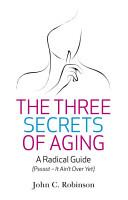 The Three Secrets of Aging PDF