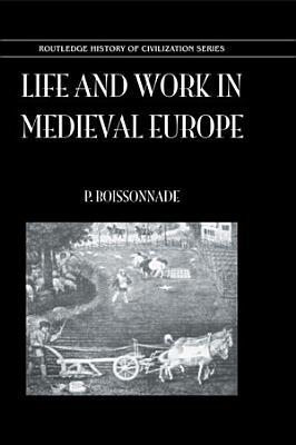 Life   Work In Medieval Europe