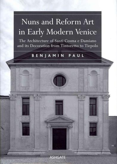 Nuns and Reform Art in Early Modern Venice PDF