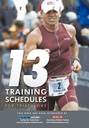 13 Training Schedules for Triathlons