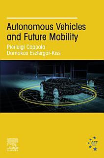 Autonomous Vehicles and Future Mobility