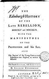 The Edinburgh history of the late rebellion: Volume 1