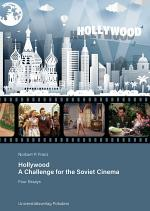 Hollywood – a Challenge for the Soviet Cinema