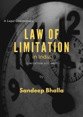 Law of Limitation in India: Limitation Act, 1963