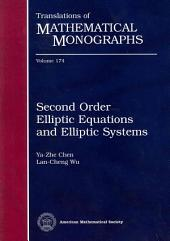 Second Order Elliptic Equations and Elliptic Systems