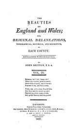 The Beauties of England and Wales, Or, Delineations, Topographical, Historical, and Descriptive, of Each County: Lancashire ; Leicestershire ; Lincolnshire