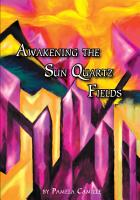Awakening the Sun Quartz Fields PDF