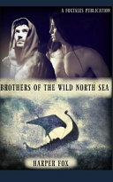 Download Brothers of the Wild North Sea Book