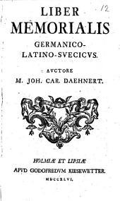 Liber memorialis Germanico-Latino-Suecicus