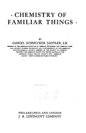 Chemistry of Familiar Things