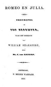 Řomeo en Julia: Treurspel in 4 bedrijven naar het engelsch van William Shakspere door Mr. J. van Lennep