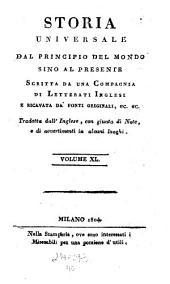 Storia Universale Dal Principio Del Mondo Sino Al Presente: Volume 40
