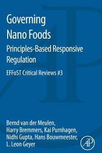 Governing Nano Foods  Principles Based Responsive Regulation
