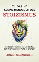 Das kleine Handbuch des Stoizismus PDF