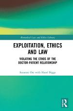 Exploitation, Ethics and Law