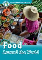 Food Around the World  Oxford Read and Discover Level 6  PDF
