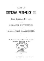 Case of Emperor Frederick III.