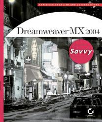 Dreamweaver MX 2004 Savvy PDF