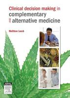 Clinical Decision Making in Complementary   Alternative Medicine PDF