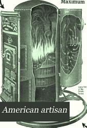 American Artisan: Volume 69, Issue 18