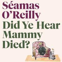 Did Ye Hear Mammy Died  PDF