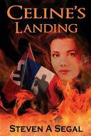 Celine s Landing  2nd Edition Book