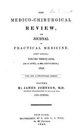 The Medico-chirurgical Review and Journal of Practical Medicine: Volume 39