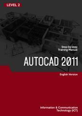 GRAPHIC DESIGN Level 1: AUTOCAD 2011