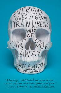 Everyone Loves a Good Train Wreck Book