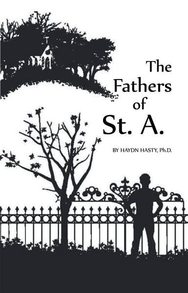 The Fathers of St. A.