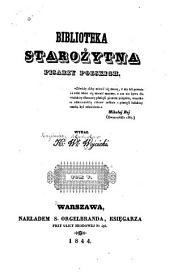 Biblioteka starozytna pisarzy polskich: Tom 5