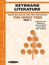 The Music Tree: Keyboard Literature, Part 3: A Plan for Musical Growth at the Piano