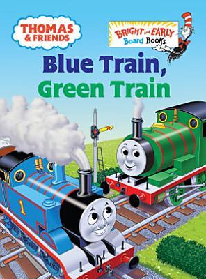 Blue Train  Green Train